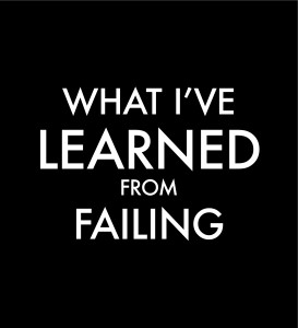 What I have learned from failing