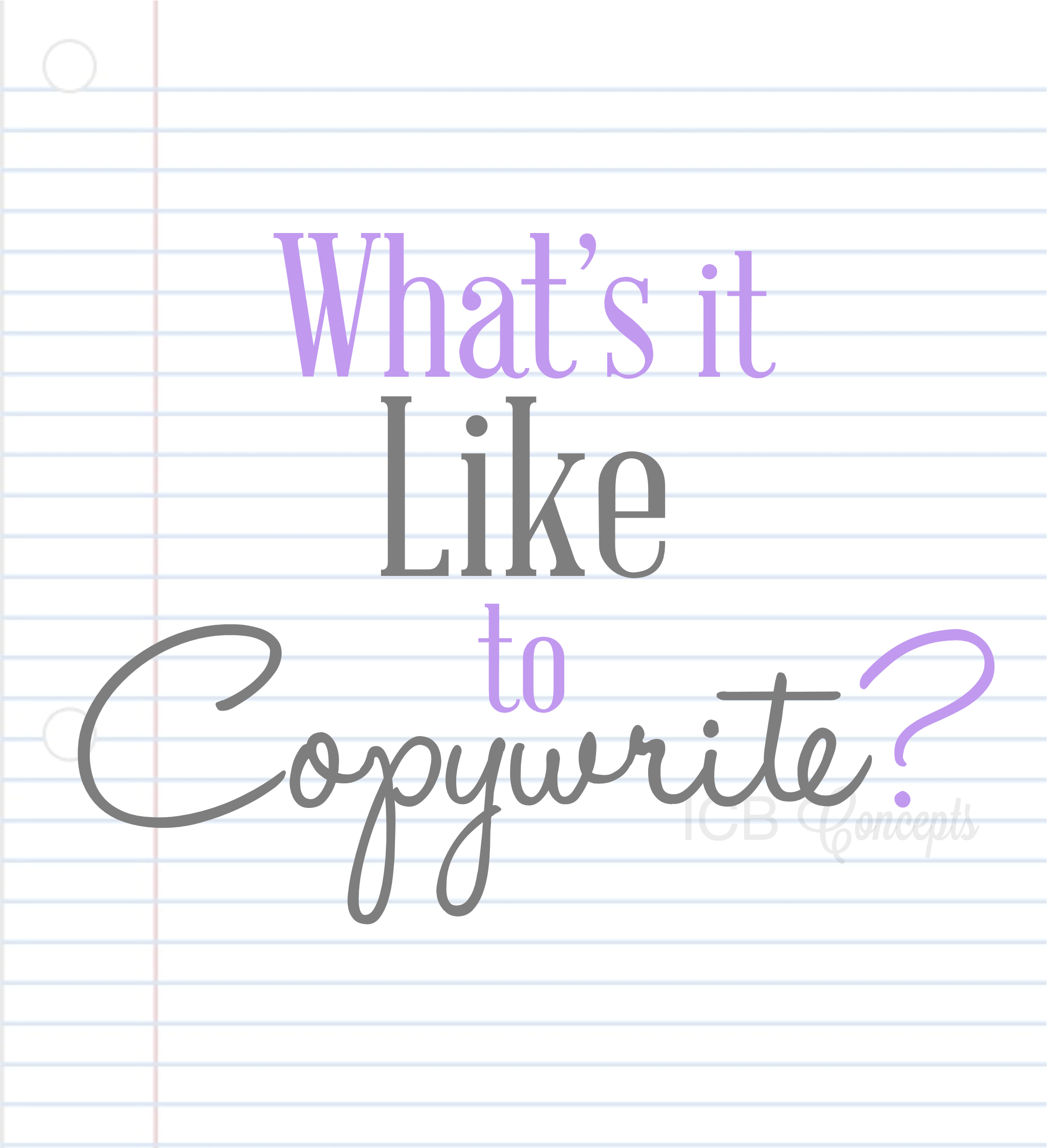 What's It Like To Copywrite via BlogICB
