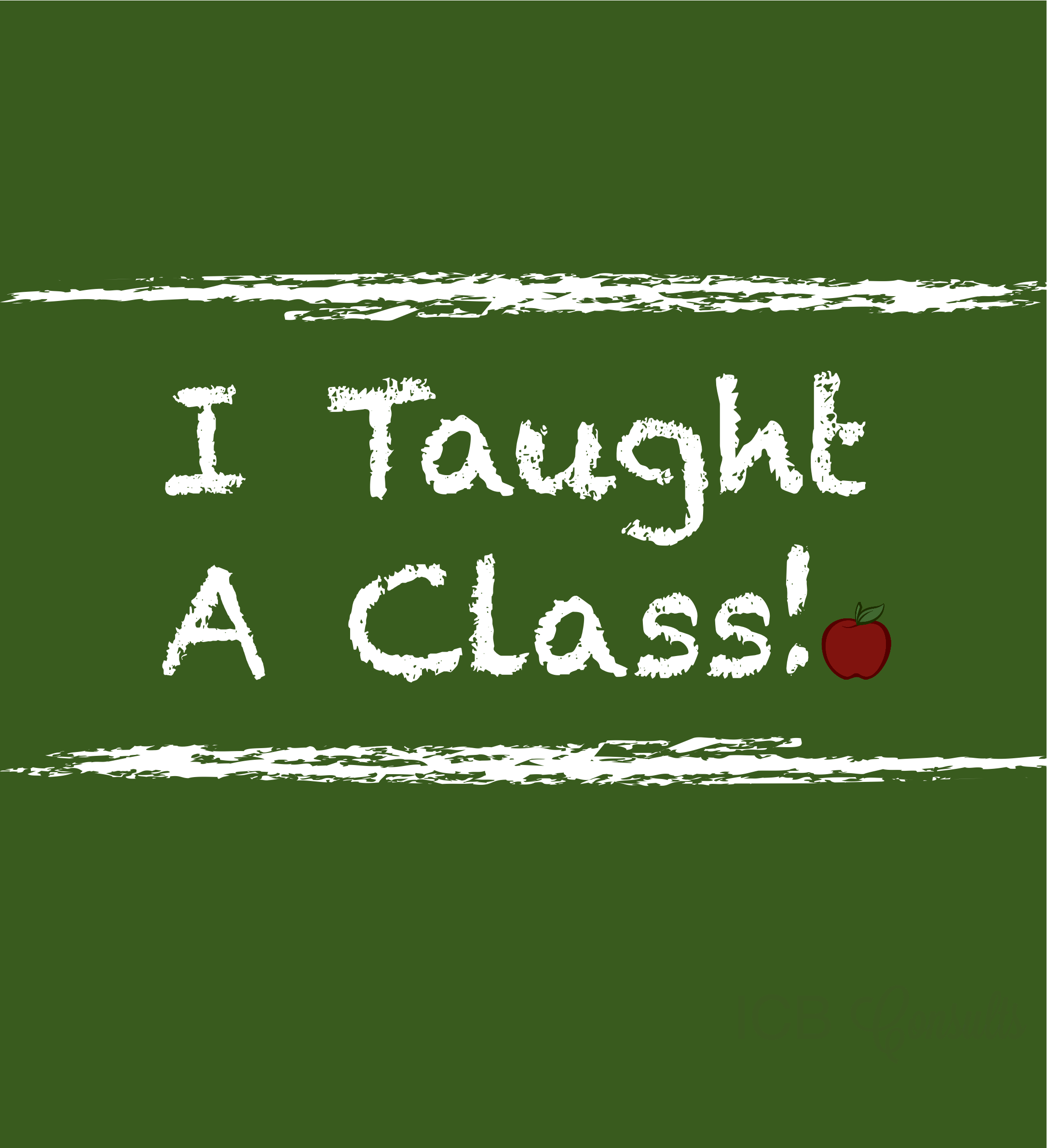 I Taught A Class
