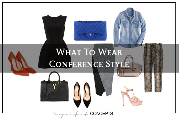 What To Wear Conference Style