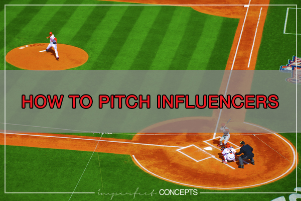 How To Pitch Influencers