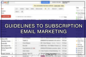 Guidelines To Subscription Email Marketing