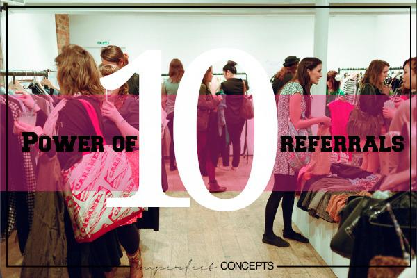 Power of 10 Referrals