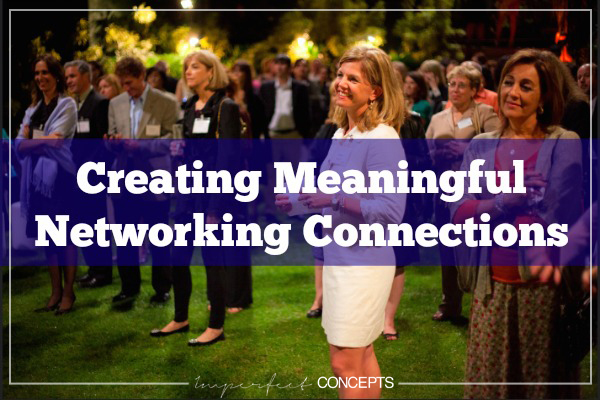 Creating Meaningful Networking Connections