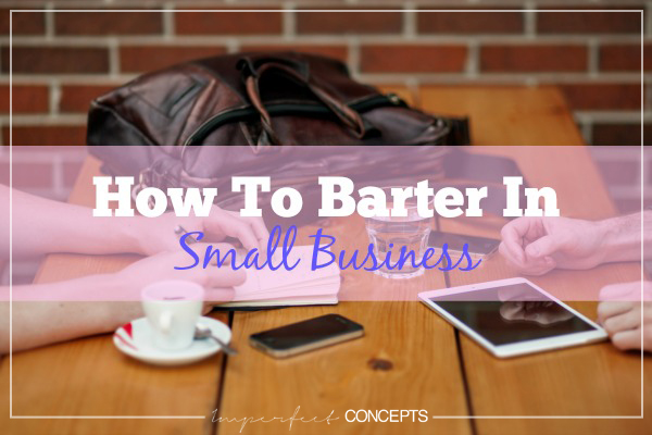 How To Barter In Small Business