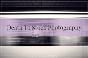 Death To Stock Photography