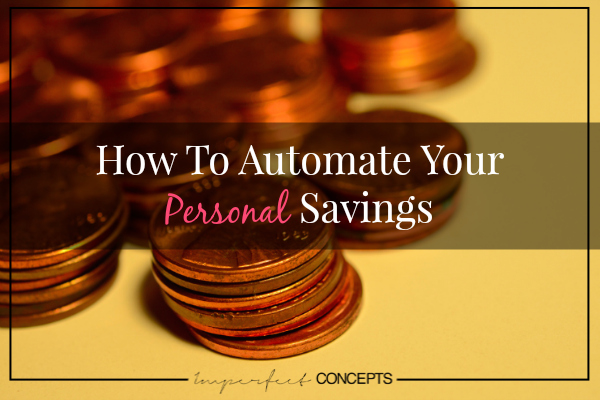 How To Automate Your Personal Savings