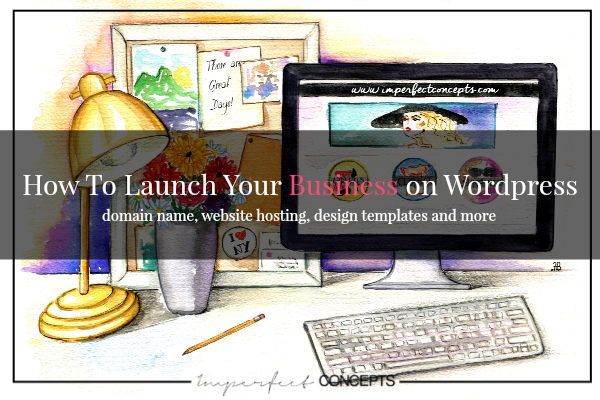 How To Launch Your Business on Wordpress Hosting
