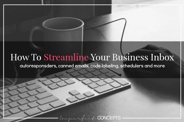 How To Streamline Your Business Inbox