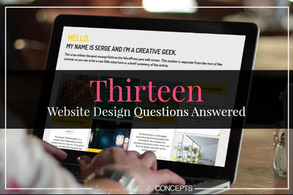 Thirteen Website Design Questions Answered