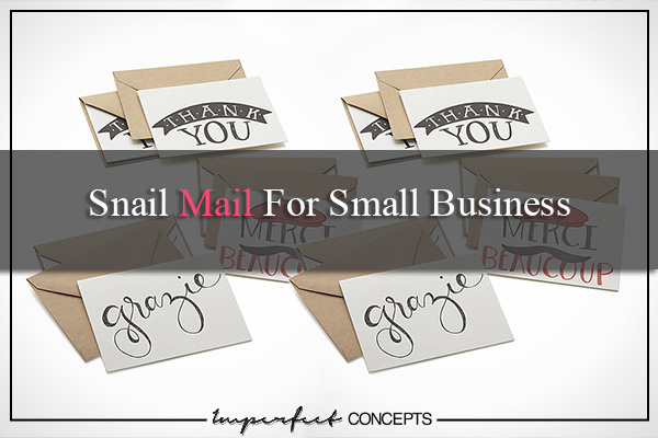 Snail Mail For Small Business