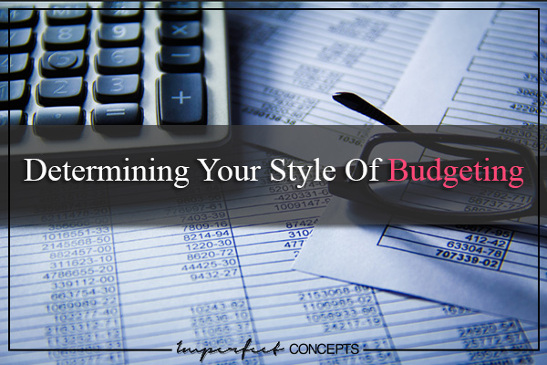 Determining Your Style Of Budgeting