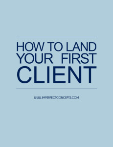 How To Land Your First Client