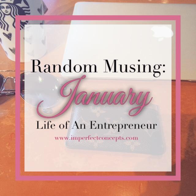 Random Musing January