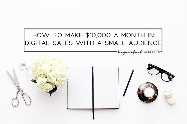 9 tips on how you grow your business to $10K income level a month. | Imperfect Concepts #smallbusiness #digitalproducts