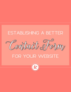 Updating your contact form on your website to ensure a wow factor.   Imperfect Concepts #SmallBusiness #BusinessAdvice