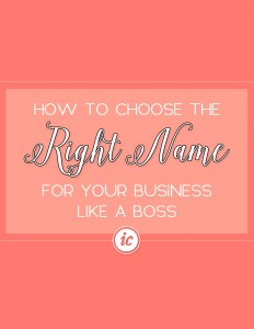 4 Steps on how you can select the perfect name for your business like a boss.   Imperfect Concepts #blogging #smallbusiness