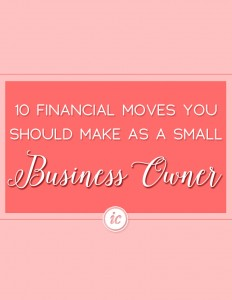 Comprehensive financial moves all women small business owners should make to align their business with success.   Imperfect Concepts #smallbusiness #finances #money