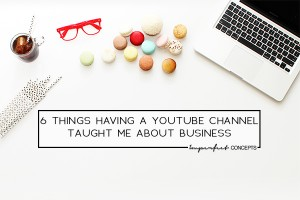Rejoining the youtube community, has taught me numerous things about life and business.   Imperfect Concepts #youtube #smallbusiness #vlogging