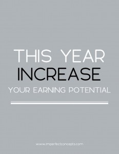 4 Things you need to know and understand about earning more money this year. | Imperfect Concepts #smalbusiness #money #finances #bloggging