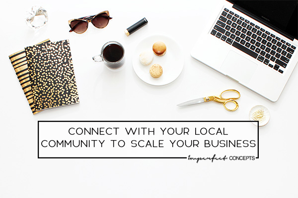 Get out in your local community if you really want to grow your business.