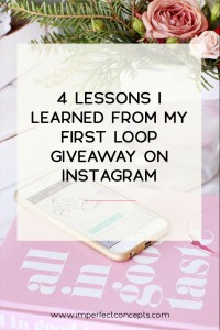 Sharing insider information on all things instagram loop giveaways.   Imperfect Concepts #instagram #loopgiveaway #blogger #smallbusiness