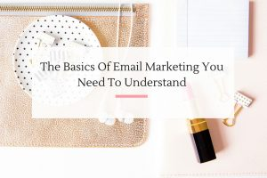 4 Insider Tips on how to slay your email marketing campaigns with ease. | Imperfect Concepts