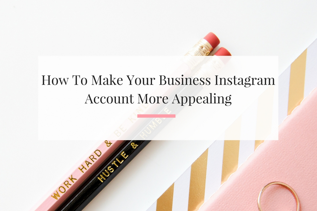 5 Steps on how you can update your business instagram to be more engaging and user friendly. | Imperfect Concepts