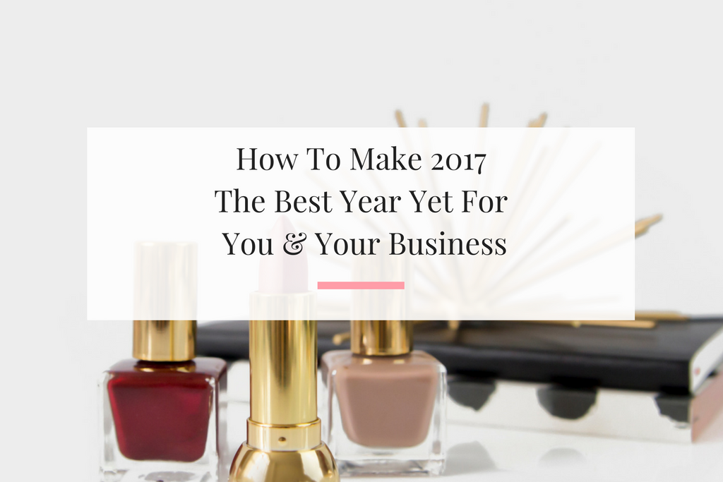 4 Proven ways to make sure this year is the best year ever for you and your business. | Imperfect Concepts