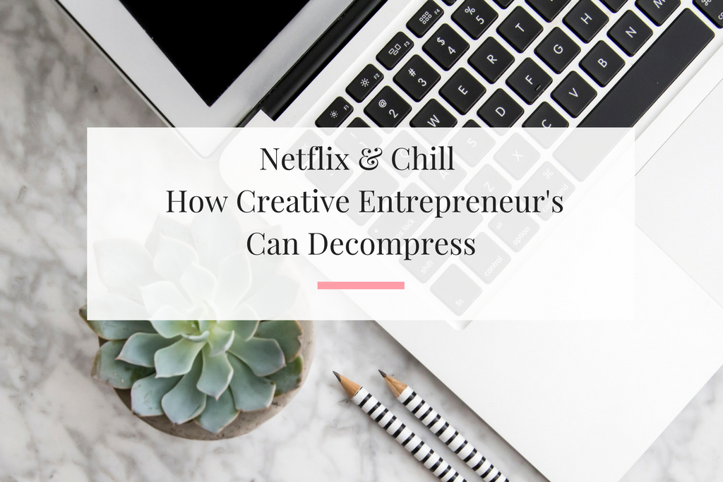 Four shows to binge watch on Netflix to help you decompress from your creative small business. | Imperfect Concepts