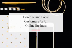 4 tips on how you can find local clients when you're an online business. | Imperfect Concepts