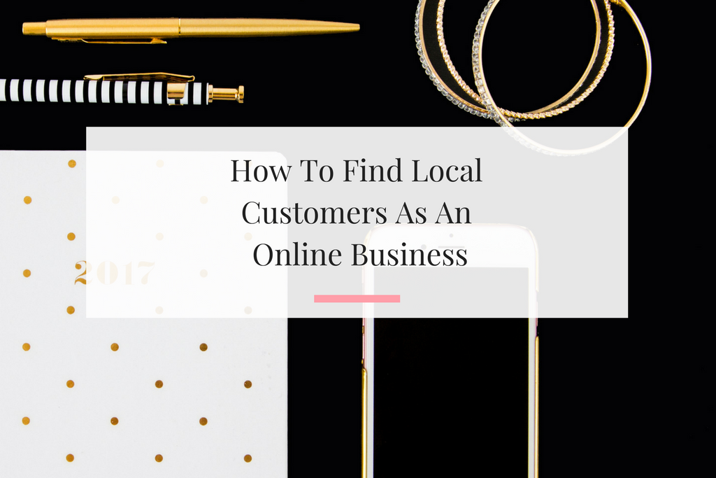 4 tips on how you can find local clients when you're an online business.   Imperfect Concepts
