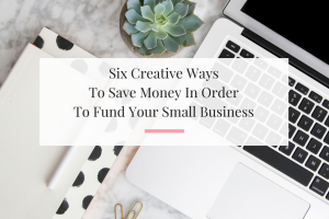 Helpful list of ideas to help you fund your small business. | Imperfect Concepts