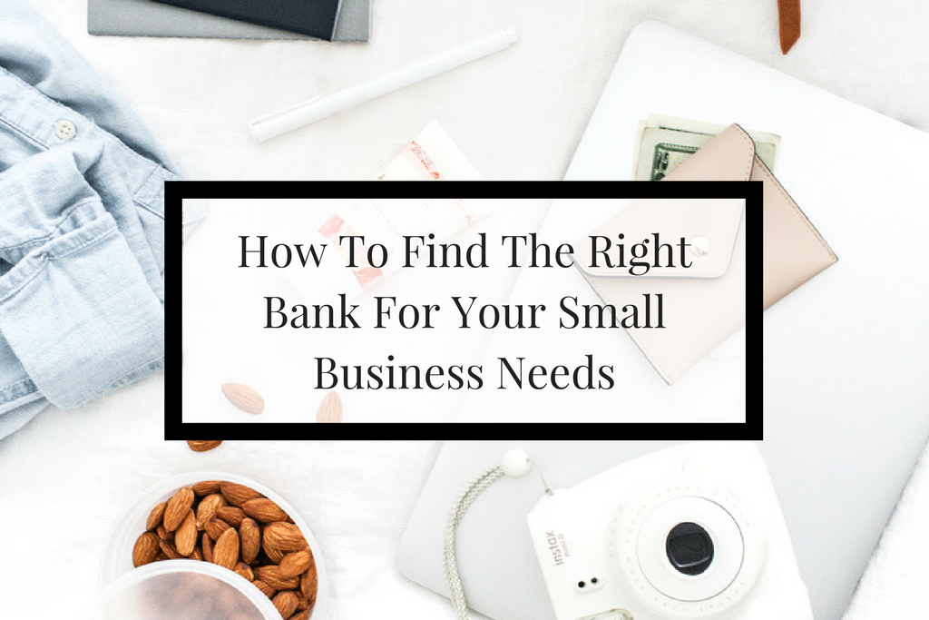 4 tips on how you can find the right bank for your small business.